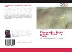 """Forma urbis, forma animis. """"Azorín """" y Yecla的封面"""
