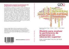 Couverture de Modelo para evaluar la pertinencia de programas en educación superior