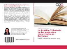 Borítókép a  La Evasión Tributaria de las empresas comerciales en Barranca - hoz