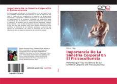 Portada del libro de Importancia De La Simetría Corporal En El Fisicoculturista