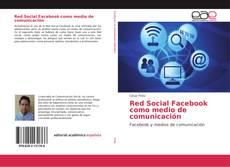Capa do livro de Red Social Facebook como medio de comunicación
