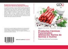 Portada del libro de Productos Cárnicos Funcionales: Utilización Harina de Quinoa e Inulina