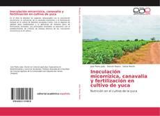 Couverture de Inoculación micorrízica, canavalia y fertilización en cultivo de yuca