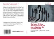 Borítókép a  Cultura Cívica Universitaria de estudiantes de licenciatura - hoz