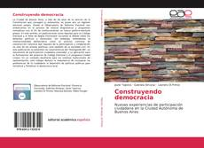 Bookcover of Construyendo democracia