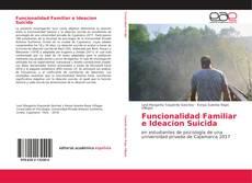 Bookcover of Funcionalidad Familiar e Ideacion Suicida