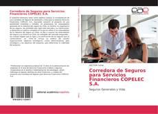 Portada del libro de Corredora de Seguros para Servicios Financieros COPELEC S.A.