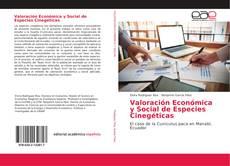 Bookcover of Valoración Económica y Social de Especies Cinegéticas