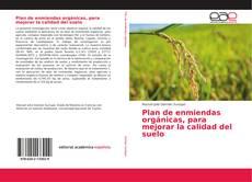 Couverture de Plan de enmiendas orgánicas, para mejorar la calidad del suelo