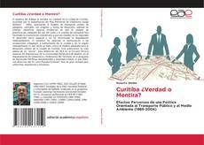 Bookcover of Curitiba ¿Verdad o Mentira?