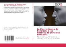 Bookcover of La Conveniencia de Penalizar a los Clientes de Servicios Sexuales