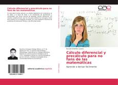 Portada del libro de Cálculo diferencial y precálculo para no fans de las matemáticas