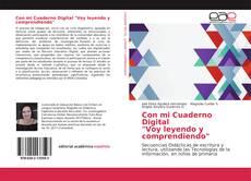 """Borítókép a  Con mi Cuaderno Digital """"Voy leyendo y comprendiendo"""" - hoz"""