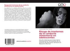 Capa do livro de Riesgo de trastornos de la conducta alimentaria en adolescentes