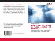 Bookcover of Reflexiones en torno a las redes sociales y el derecho