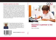 Bookcover of Enseñar a pensar a los niños