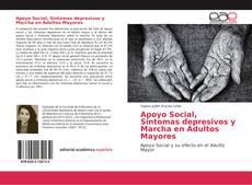 Buchcover von Apoyo Social, Síntomas depresivos y Marcha en Adultos Mayores