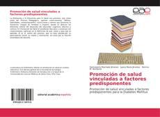 Capa do livro de Promoción de salud vinculadas a factores predisponentes