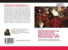 Copertina di Actualizaciones en Neurociencias: aplicaciones en la Danzaterapia- DMT