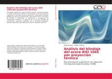 Обложка Análisis del blindaje del acero AISI 1045 por proyección térmica