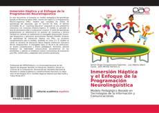 Bookcover of Inmersión Háptica y el Enfoque de la Programación Neurolingüística