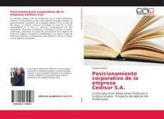 Bookcover of Posicionamiento corporativo de la empresa Cedisur S.A.