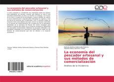 Borítókép a  La economía del pescador artesanal y sus métodos de comercialización - hoz