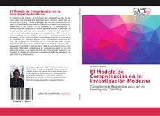 Bookcover of El Modelo de Competencias en la Investigación Moderna