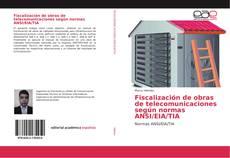 Portada del libro de Fiscalización de obras de telecomunicaciones según normas ANSI/EIA/TIA