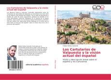 Los Cartularios de Valpuesta y la visión actual del español kitap kapağı