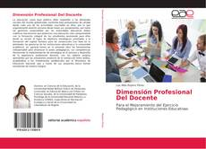 Portada del libro de Dimensión Profesional Del Docente