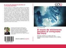 Buchcover von El envío de misioneros jesuitas al virreynato del Perú
