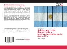 Buchcover von Salidas de crisis, democracia e institucionalidad en la Argentina