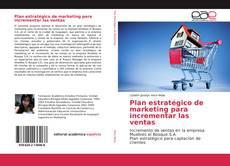 Bookcover of Plan estratégico de marketing para incrementar las ventas