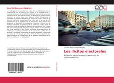 Bookcover of Los ilícitos electorales