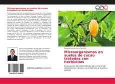 Borítókép a  Microorganismos en suelos de cacao tratados con herbicidas - hoz