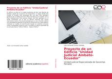 """Portada del libro de Proyecto de un Edificio """"Unidad Judicial Ambato-Ecuador"""""""