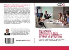 Plataforma informática para mejorar la gestión y control de proyectos kitap kapağı