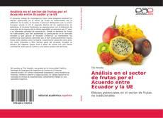 Buchcover von Análisis en el sector de frutas por el Acuerdo entre Ecuador y la UE
