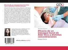 Portada del libro de Eficacia de un enjuague bucal de Aloe Vera a distintas concentraciones
