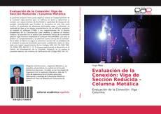 Capa do livro de Evaluación de la Conexión: Viga de Sección Reducida - Columna Metálica