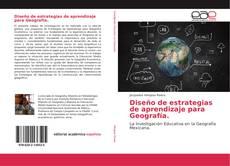 Portada del libro de Diseño de estrategias de aprendizaje para Geografía