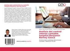 Portada del libro de Análisis del control interno contable hospital Benjamín Barney Gasca