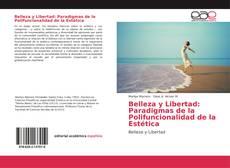 Bookcover of Belleza y Libertad: Paradigmas de la Polifuncionalidad de la Estética