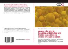 Обложка Aumento de la biodisponibilidad de lípidos mediante microencapsulación