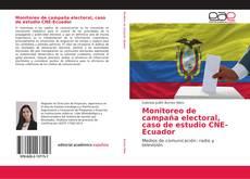 Portada del libro de Monitoreo de campaña electoral, caso de estudio CNE-Ecuador