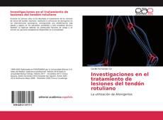 Portada del libro de Investigaciones en el tratamiento de lesiones del tendón rotuliano