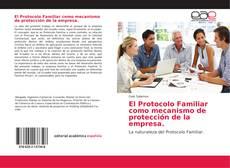 Portada del libro de El Protocolo Familiar como mecanismo de protección de la empresa
