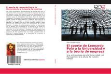 Portada del libro de El aporte de Leonardo Polo a la Universidad y a la teoría de empresa