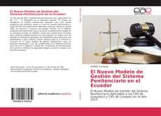 Обложка El Nuevo Modelo de Gestión del Sistema Penitenciario en el Ecuador
